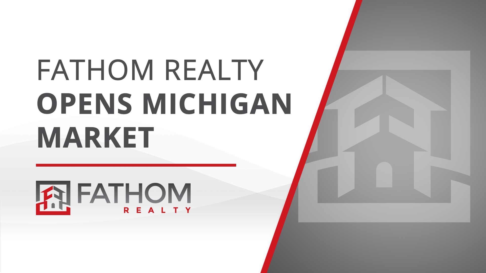 """Featured image for """"Fathom Holdings Enters Michigan Market"""""""