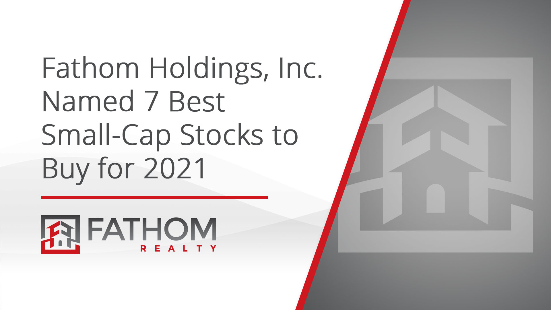 """Featured image for """"Fathom Holdings Named in 7 Best Small-Cap Stocks to Buy for 2021"""""""